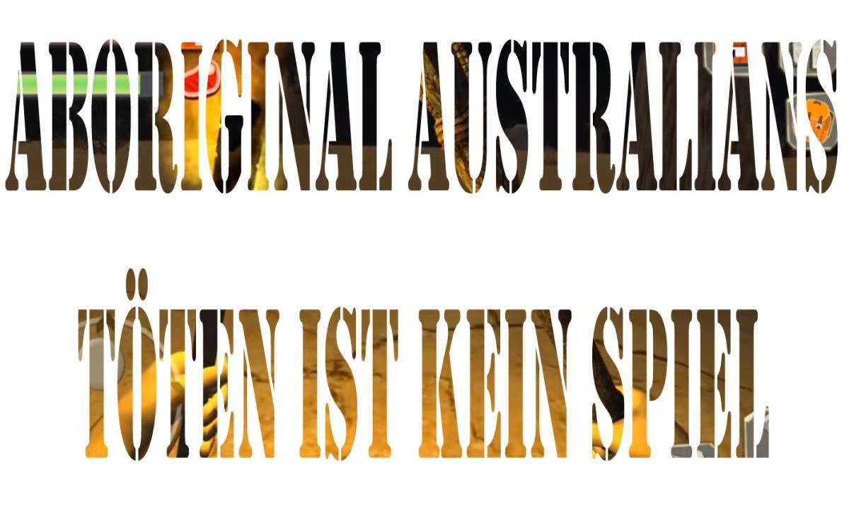 Aboriginal Australians zu töten ist keinSpiel
