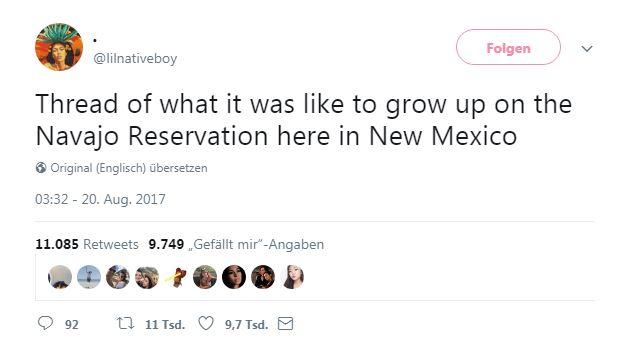 Ein Twitter-Nutzer beschreibt wie es ist, in einem Navajo-Reservataufzuwachsen